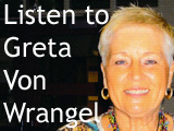 Greta Von Wrangel - Interview - July 29-30, 2005 (To America)