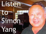 Simon Yang - Interview - July 29-30, 2005 (First Experience)
