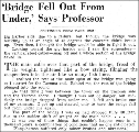 'Bridge fell out from under', says Professor, November 8, 1940