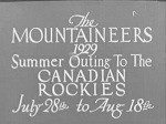 The Mountaineers Summer Outing, Lake O'Hara, Part 1, 1929