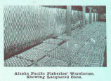 Alaska Pacific Fisheries'[ Warehouse, Showing Lacquered Cans