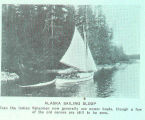 Alaska Sailing Sloop. Even the Indian fishermen now generally use power boats, though a few of the...