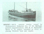 Orient--90-ft. Cannery tender, owned by Northwestern Fisheries Co., P. H. McHugh, general...