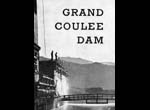 Grand Coulee Dam and the Columbia Basin Reclamation Project