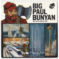 """Big Paul Bunyan,"" souvenir record from the Seattle World's Fair, 1962"