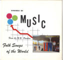 """Folk Songs of the World,"" souvenir record album from the U.N Pavilion at the Seattle..."