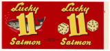 Lucky 11 Salmon can label, ca. 1950s
