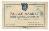 Palace Market business card, ca. 1915