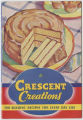 Crescent Creations, 180 Alluring Recipes for Every Day Use, 1935