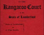 In the Kangaroo Court of the State of Lumberlust :  State of Lumberlust vs. A. Wise Wobbly :...