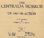 Centralia horror, up and in action