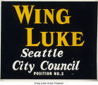 Campaign sign for Wing Luke, City Council, Seattle, 1961