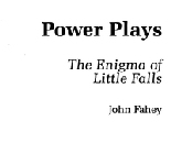 Power Plays: The Enigma of Little Falls