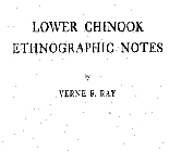 Lower Chinook ethnographic notes