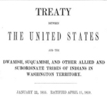 Treaty between the United States and the Duwamish, Suquamish, and other allied and subordinate...