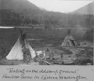 Encampment in Eastern Washington, ca. 1898