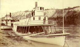 Steamboats PROSPECTOR (foreground) and BONANZA KING on the Yukon River at Whitehorse, Yukon...