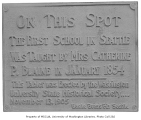 Memorial tablet for the first school in Seattle, ca. 1905