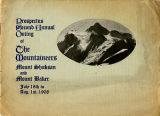 Prospectus for the Mountaineers 2nd Annual Outing to Mount Shuksan and Mount Baker, July-August...