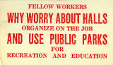 "Silent agitator for workers: ""Organize on the job"""