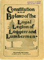 Constitution and By-laws of the Loyal Legion of Loggers and Lumbermen, ca. 1922