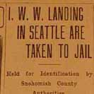 073. I.W.W. Landing in Seattle are Taken to Jail
