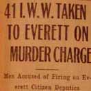 097. 41 I.W.W. Taken to Everett on Murder Charge