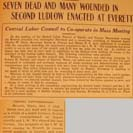 001. Seven Dead and Many Wounded in Second Ludlow Enacted at Everett