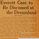 008. Everett Case to be Discussed at the Dreamland