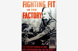 Fighting fit in the factory poster, Great Britain, World War II