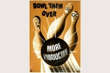 Bowl them over poster, United States, World War II