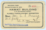 Hawaii Building pass, Alaska Yukon Pacific Exposition, Seattle, Washington, 1909