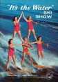 "Souvenir program for Tommy Bartlett's ""It's the Water"" Ski Show, Seattle World's Fair,..."