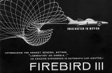 Promotional pamphlet for the Firebird III, an experimental vehicle unveiled by General Motors at...