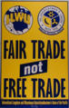 Fair trade not free trade ; Stop corporate globalism [recto]