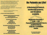 No patents on life! : a workshop on biotech, intellectual property, and the global economy [recto]