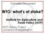 WTO : what's at stake?