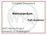 Memorandum ; To : interested persons ; From : Patti Goldman ; Date : May 20, 1999 ; Re : The...